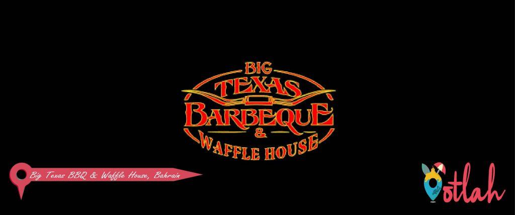 Big Texas BBQ & Waffle House