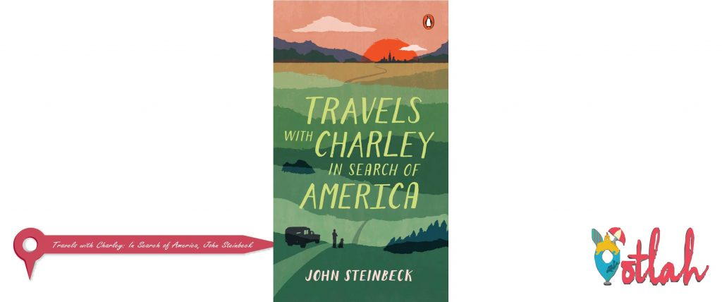 Travels with Charley: In Search of America, John Steinbeck