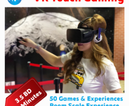 Experience the amazing VR Touch Gaming