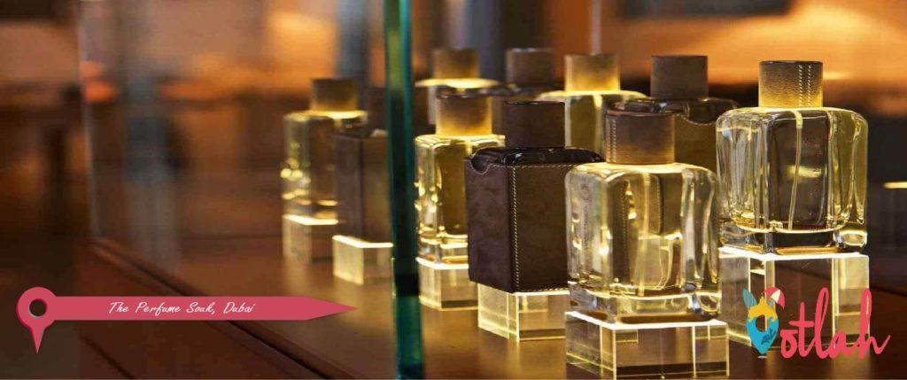 Dubai markets - The Perfume Souk