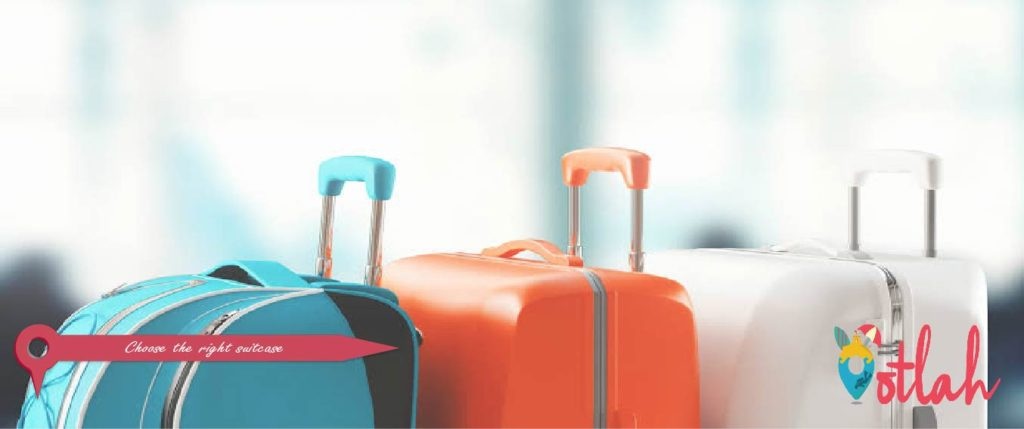 Choose the right suitcase